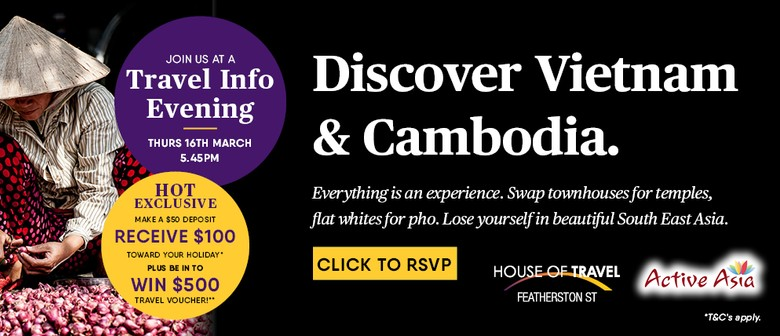 House of Travel Featherston St - Vietnam & Cambodia Evening