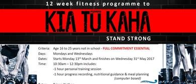 Kia Tu Kaha- 12 Week Fitness Programme to Stand Strong