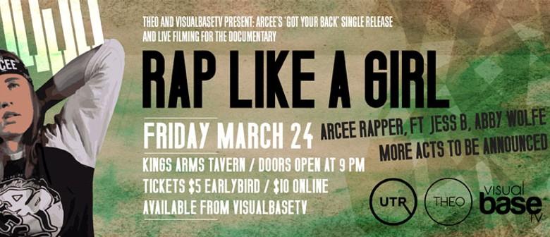 Rap Like a Girl - Arcee, Jess B & Abby Wolfe