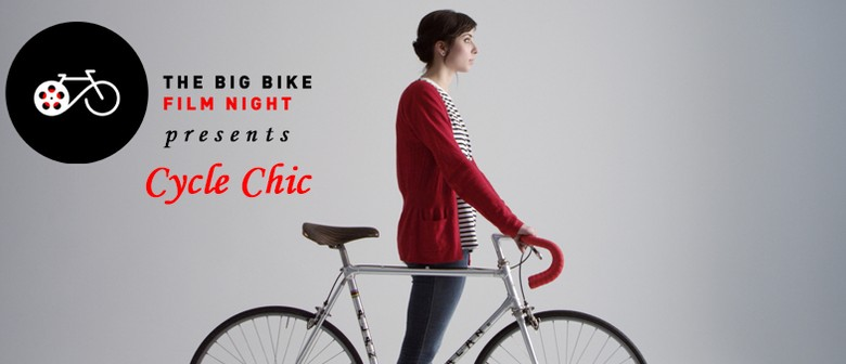 Cycle Chic - The Big Bike Film Night