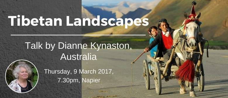 Tibetan Landscapes - Presentation By Dianne Kynaston