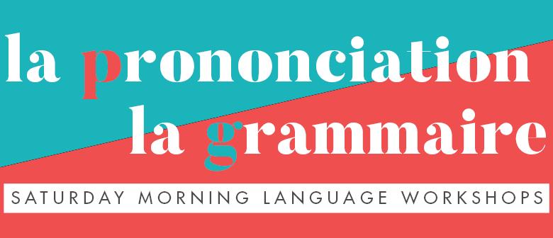 French Grammar Workshop