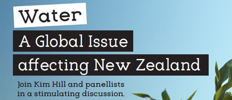 Water – A Global Issue Affecting New Zealand