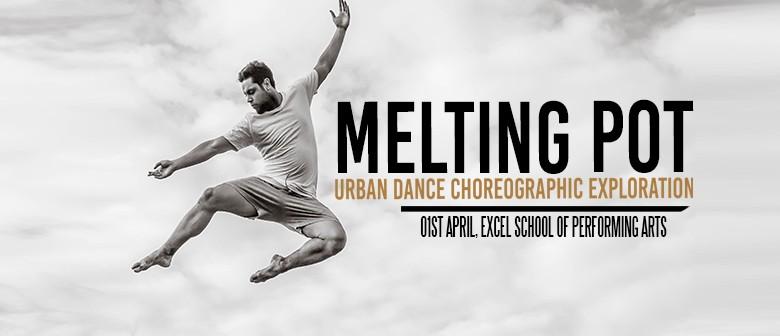 Melting Pot: Urban Dance Choreographic Exploration