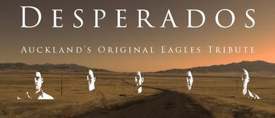 Desperados - The Original NZ Eagles Tribute Show