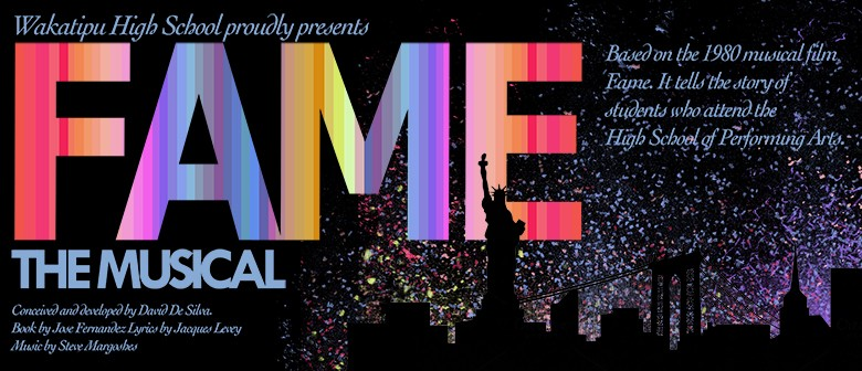 Fame - The Musical - Wakatipu High School Musical