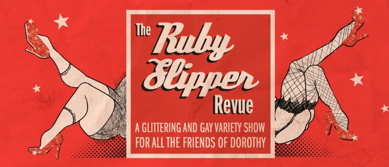 The Ruby Slipper Revue: A Glittering and Gay Cabaret