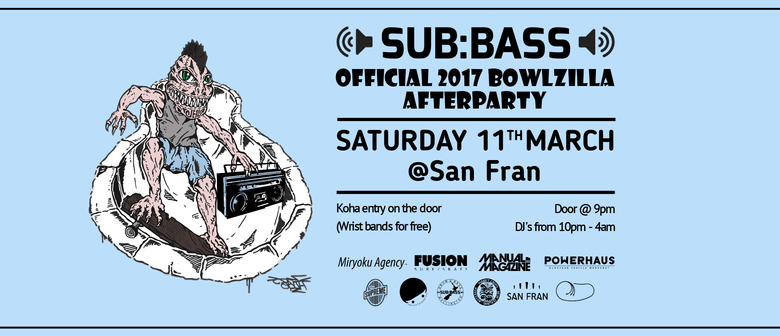 Sub:Bass X Bowlzilla Official Afterparty