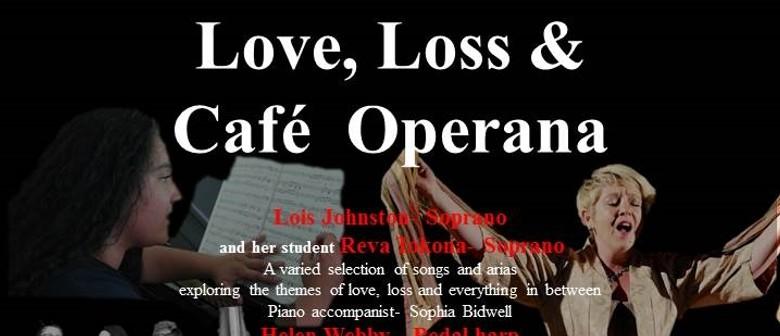 Love, Loss & Café Operana