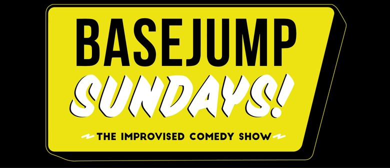 BaseJump Sundays - The Improvised Comedy Show