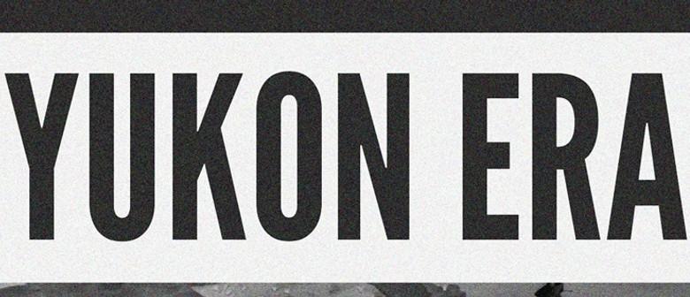 Yukon Era - Tongue Tour