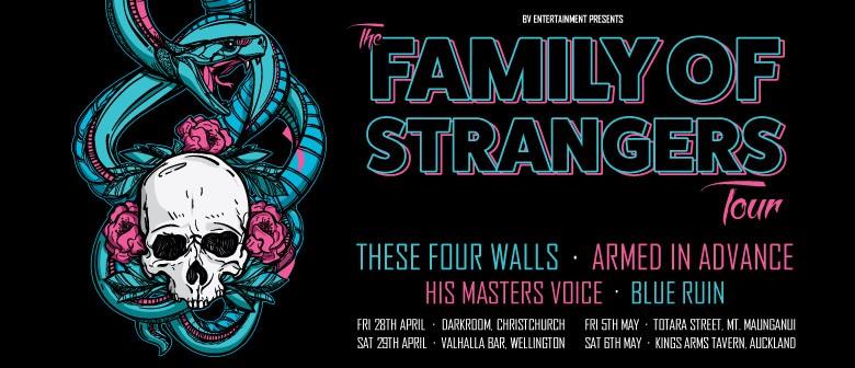 The Family of Strangers Tour