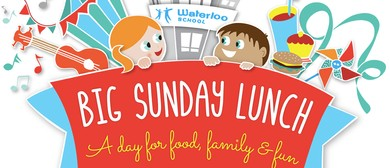 Waterloo School Big Sunday Lunch