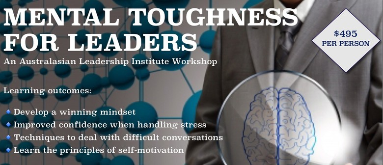 Mental Toughness For Leaders: Develop A Winning Mindset