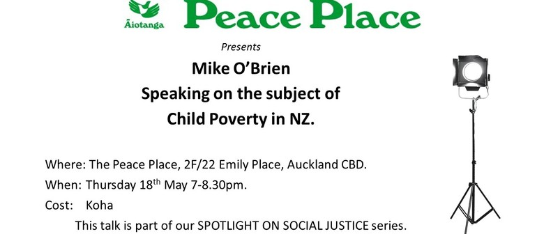 Spotlight On Social Justice: Child Poverty In NZ