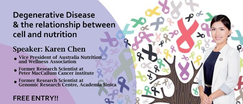 Degenerative Disease and Relationship Between Cell & Nutriti