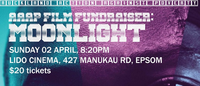 Auckland Action Against Poverty Film Fundraiser: Moonlight