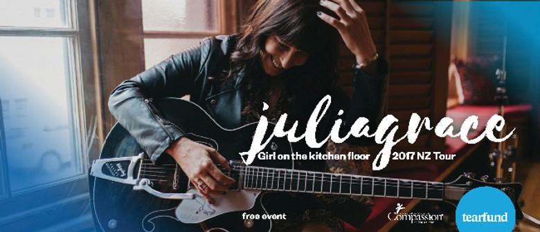 Juliagrace: Girl On the Kitchen Floor Tour
