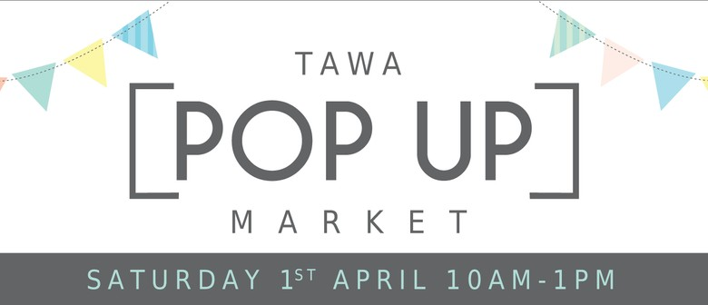 Tawa Pop Up Market