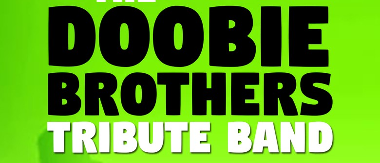 The Doobie Brothers Tribute Band
