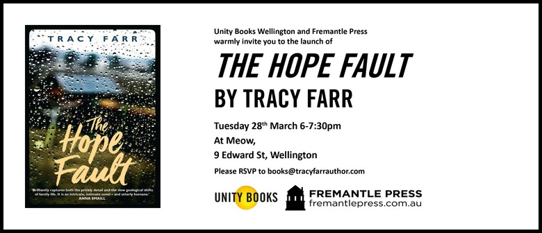 Book Launch – The Hope Fault by Tracy Farr