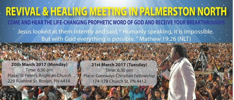 Revival and Healing Meeting In Palmerston North