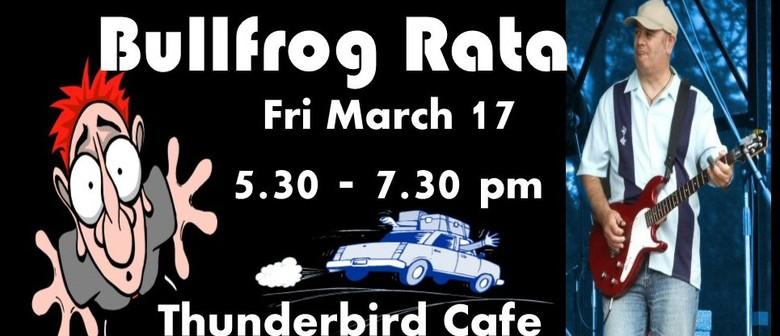 Bullfrog Rata Unplugged and Unhinged