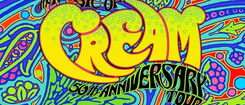 The Music of Cream - 50th Anniversary Tour