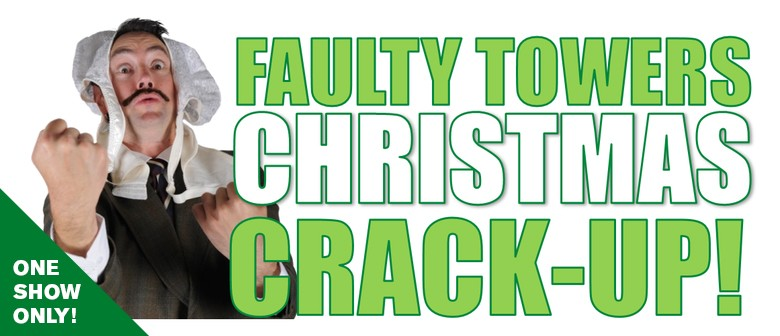 Dunedin's 2017 Faulty Towers Christmas Crack Up