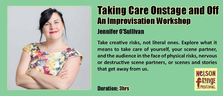 Taking Care Onstage and Off - An Improvisation Workshop