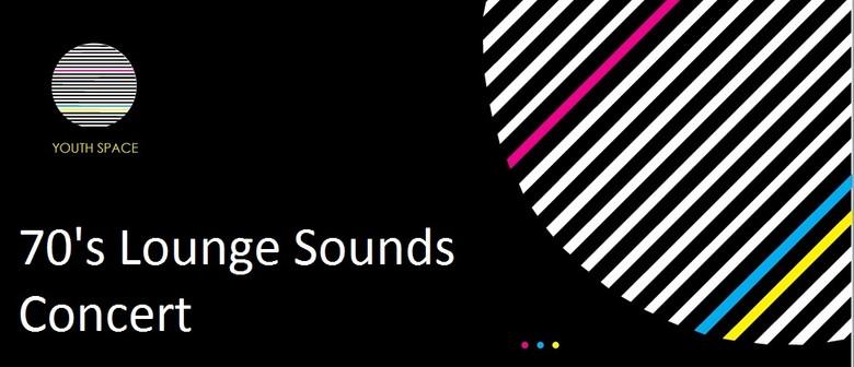 70's Lounge Sounds Concert