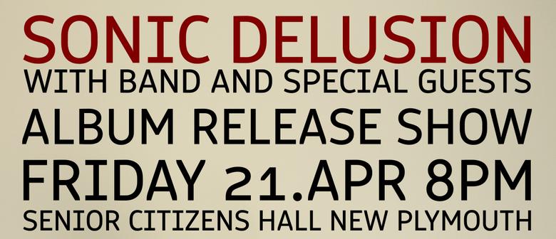 Sonic Delusion Album Release Show