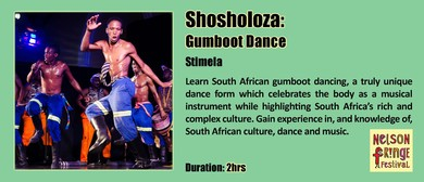 Shosholoza: Gumboot Dance: CANCELLED