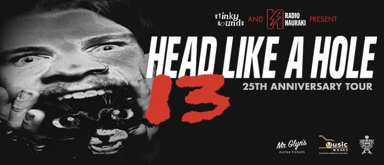 Head Like A Hole — 25th Anniversary Tour