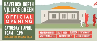 Opening of Havelock North Village Green