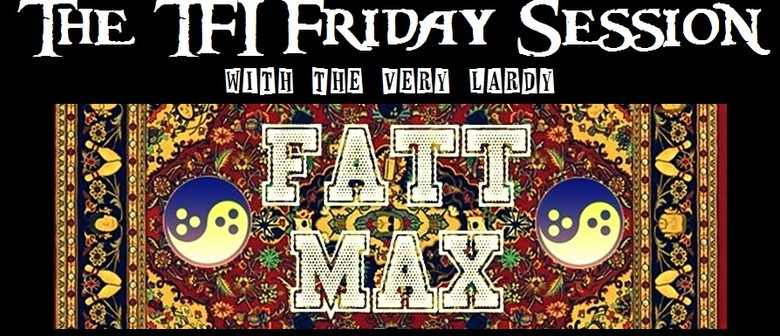 The TFI Friday Session