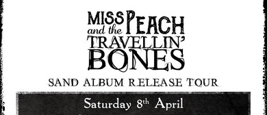 Miss Peach and The Travellin' Bones