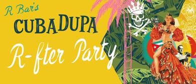 Cuba Dupa R-fter Party