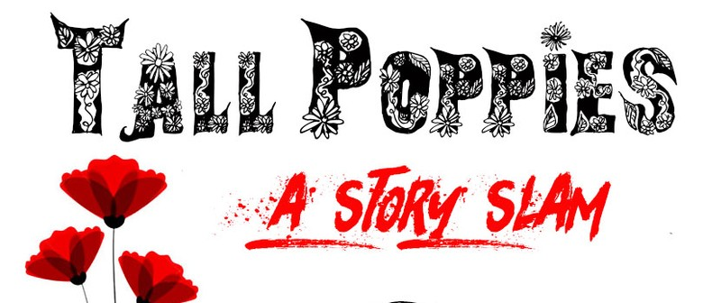 Tall Poppies: A Story Slam