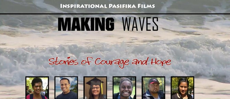 Making Waves: Stories of Courage and Hope