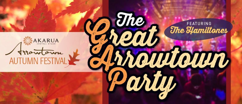 The Great Arrowtown Party (The GAP): CANCELLED