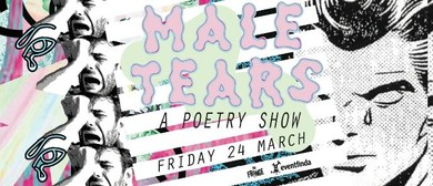 Male Tears: A Fundraiser Poetry Show for InsideOUT
