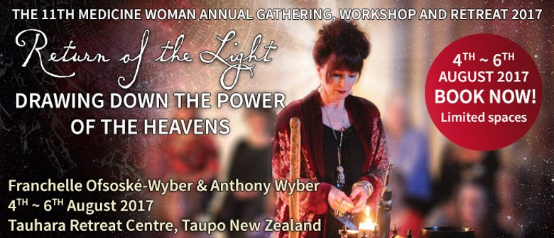 The 11th Medicine Woman Gathering Workshop and Retreat 2017