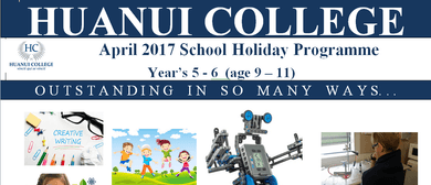Huanui College April 2017 Holiday Programme
