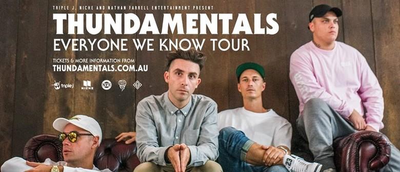 Thundamentals - Everyone We Know Tour