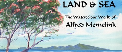 Land & Sea: The Watercolour World of Alfred Memelink