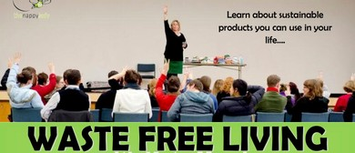 Waste Free Living Workshop - With Kate Meads: SOLD OUT