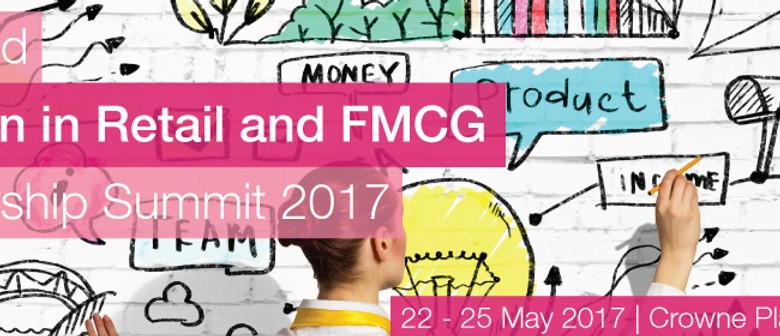 The 2nd Annual Women in Retail and FMCG Leadership Summit