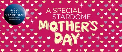 A Special Stardome Mother's Day
