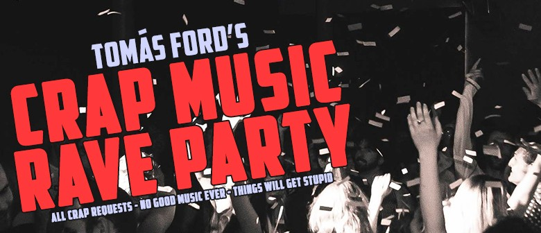 Crap Music Rave Party